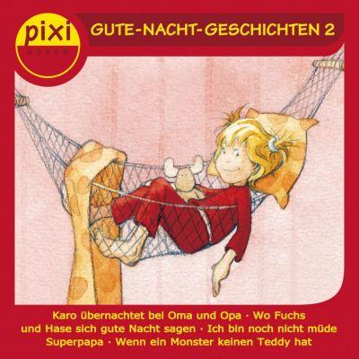 pixi HÖREN: pixi HÖREN - Pixi Hören - Gute-Nacht-Geschichten 2