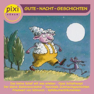 pixi HÖREN: pixi HÖREN - PIXI hören - Gute Nacht-Geschichten