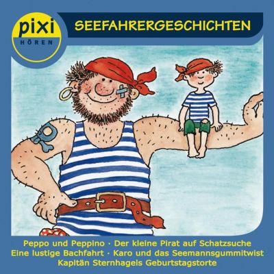 pixi HÖREN: pixi HÖREN - Seefahrergeschichten