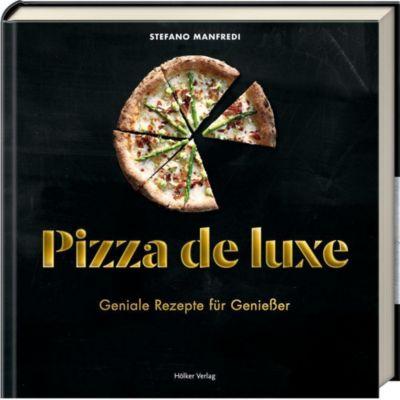 Pizza de luxe - Stefano Manfredi |