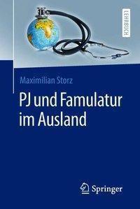 PJ und Famulatur im Ausland, Maximilian Storz