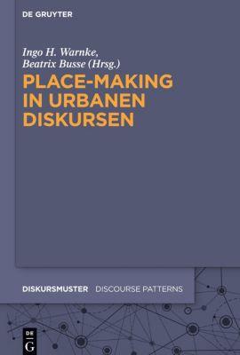 Place-Making in urbanen Diskursen