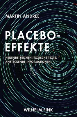 Placebo-Effekte, Martin Andree