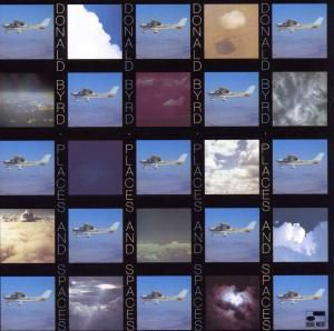 Places And Spaces, Donald Byrd
