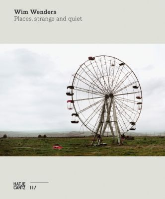 Places, strange and quiet - Wim Wenders pdf epub