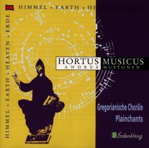 Plainchants, Hortus Musicus