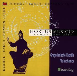 Plainchants, Hortus Musicus