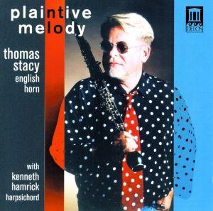 Plaintive Melody, Thomas Stacy, Kenneth Hamrick