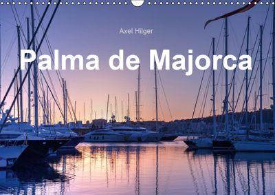 Plama de Majorca (Wall Calendar 2019 DIN A3 Landscape), Axel Hilger