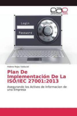 Plan De Implementación De La ISO/IEC 27001:2013, Halena Rojas Valduciel