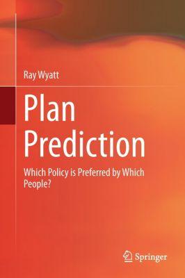 Plan Prediction, Ray Wyatt