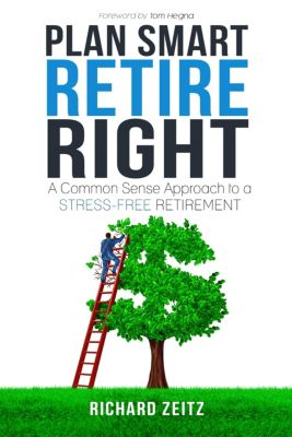 Plan Smart, Retire Right, Richard Zeitz