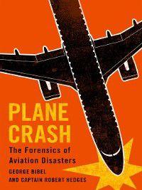Plane Crash, George Bibel, Captain Robert Hedges