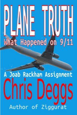 Plane Truth, Chris Deggs