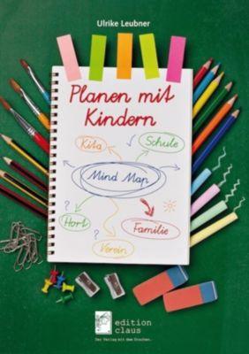 Planen mit Kindern - Ulrike Leubner pdf epub