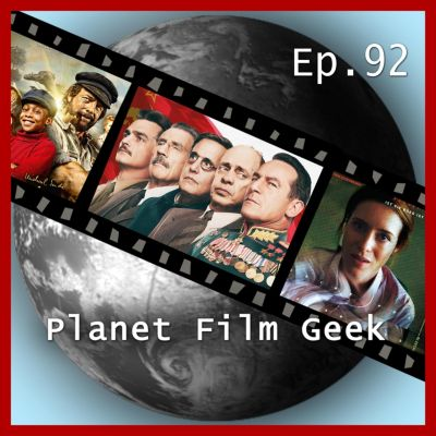 Planet Film Geek, PFG Episode: Planet Film Geek, PFG Episode 92: The Death of Stalin, Unsane, Jim Knopf & Lukas, der Lokomotivführer, Johannes Schmidt, Colin Langley