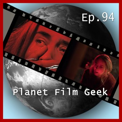 Planet Film Geek: Planet Film Geek, PFG Episode 94: A Quiet Place, Johannes Schmidt, Colin Langley