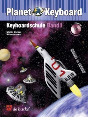 Planet Keyboard, Keyboardschule, m. Audio-CD, Michiel Merkies, Willem Aukema