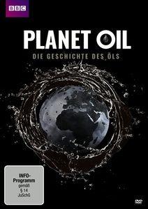 Planet Oil - Die Geschichte des Öls, Iain Stewart