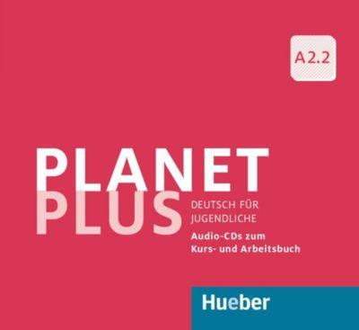 Planet Plus - Deutsch für Jugendliche: Bd.A2.2 3 Audio-CDs zum Kursbuch und Arbeitsbuch, Gabriele Kopp, Josef Alberti, Siegfried Büttner