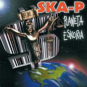 Planeta Eskoria, Ska-P