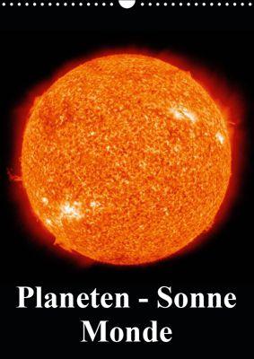 Planeten, Sonne, Monde (Wandkalender 2019 DIN A3 hoch), Elisabeth Stanzer
