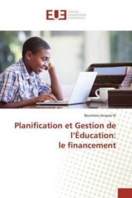 Planification et Gestion de l'Éducation: le financement, Boureima Jacques Ki