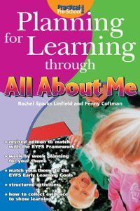 Planning for Learning through All About Me, Rachel Sparks Linfield