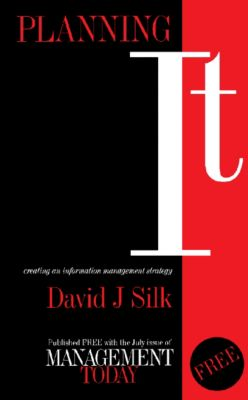 Planning IT, David J Silk