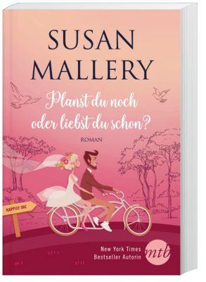 Planst du noch oder liebst du schon?, Susan Mallery