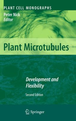 Plant Cell Monographs: Plant Microtubules