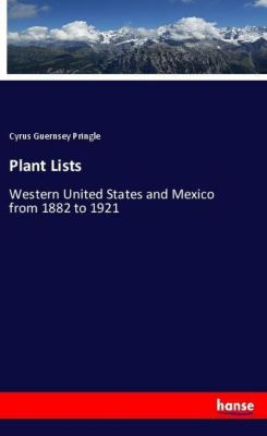 Plant Lists, Cyrus Guernsey Pringle