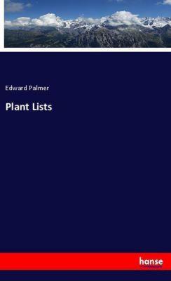 Plant Lists, Edward Palmer