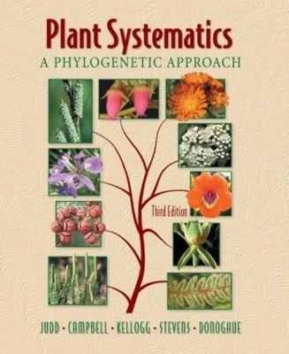 Plant Systematics, Walter S. Judd, Christopher S. Campbell, Elizabeth A. Kellogg