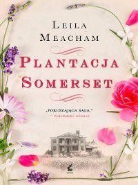 Plantacja Somerset, Leila Meacham