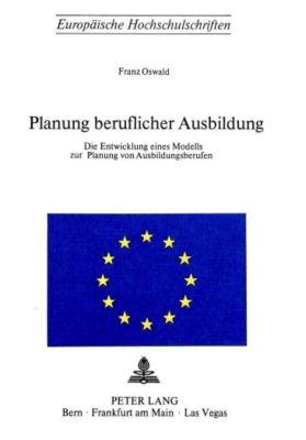 Planung beruflicher Ausbildung - Franz Oswald pdf epub