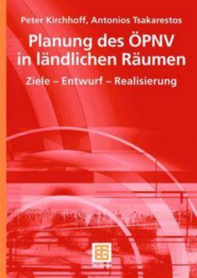 Planung des ÖPNV in ländlichen Räumen, Peter Kirchhoff, Antonios Tsakarestos