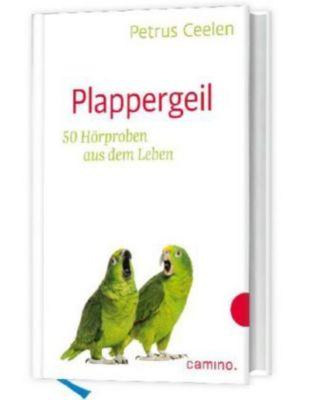 Plappergeil - Petrus Ceelen |