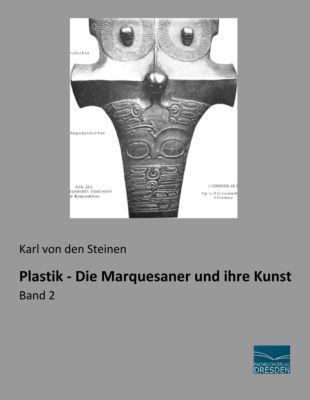 Plastik - Die Marquesaner und ihre Kunst, Karl von den Steinen