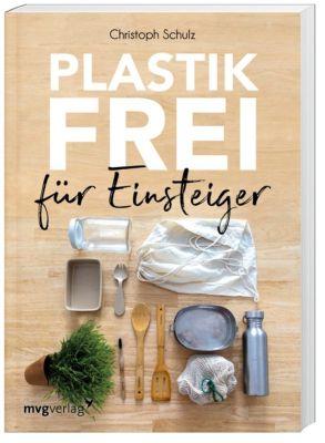 Plastikfrei für Einsteiger - Christoph Schulz |