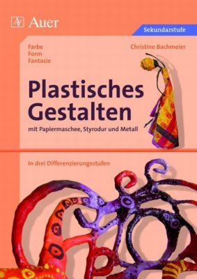 Plastisches Gestalten, Christine Bachmeier