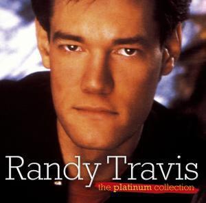 Platinum Collection, Randy Travis