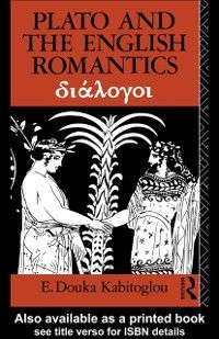 Plato and the English Romantics, E. Douka Kabitoglou