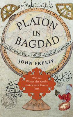 Platon in Bagdad - John Freely pdf epub
