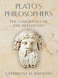 Plato's Philosophers, Catherine H. Zuckert