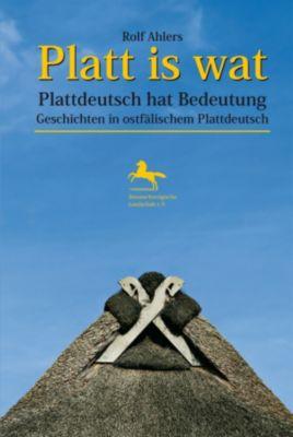 Platt is wat - Plattdeutsch hat Bedeutung, Rolf Ahlers
