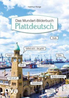 Plattdeutsch - Das Mundart-Bilderbuch - Hartmut Ronge  