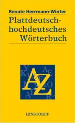 Plattdeutsch-hochdeutsches Wörterbuch, Renate Herrmann-Winter