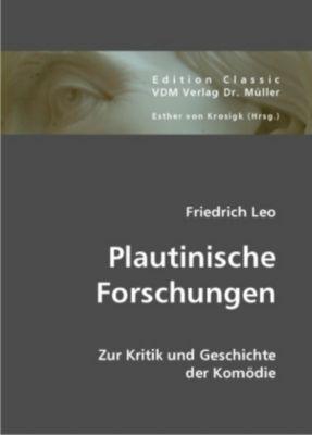 Plautinische Forschungen, Friedrich Leo