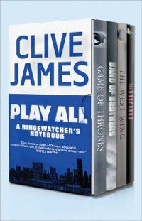 Play All, Clive James